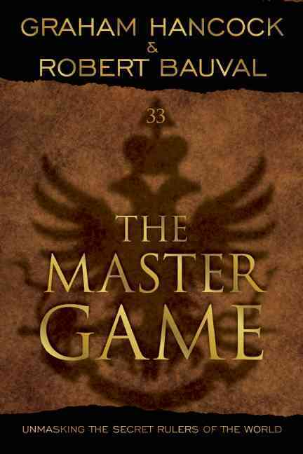 The Master Game By Hancock, Graham/ Bauval, Robert